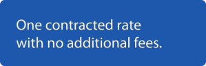 One contracted rate with no additional fees.